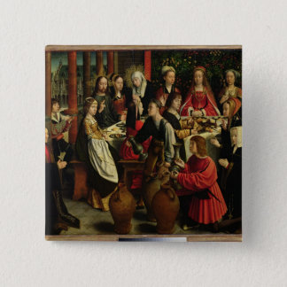 The Marriage Feast at Cana, c.1500-03 Pinback Button