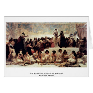 The Marriage Market Of Babylon By Long Edwin Card