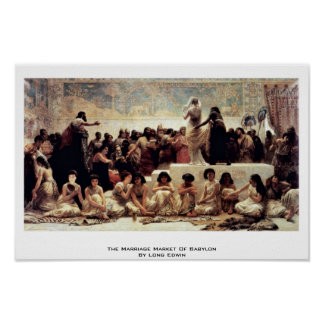 The Marriage Market Of Babylon By Long Edwin Poster