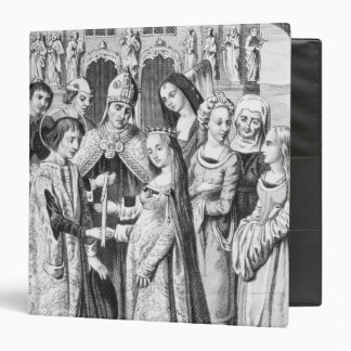 The Marriage of Henry VI and Margaret of Anjou 3 Ring Binder