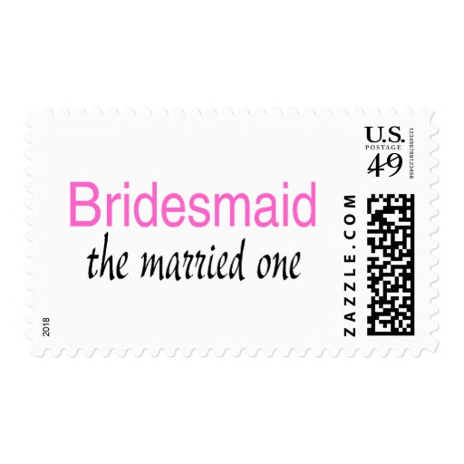 The Married One (Bridesmaid) Postage Stamp
