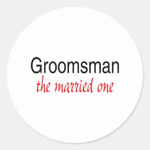 The Married One (Groomsman) Sticker