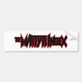 The Martyr Index Bumper Sticker