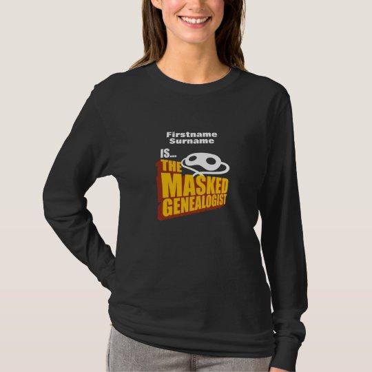 The Masked Genealogist - Custom T-Shirt