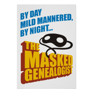 The Masked Genealogist Poster