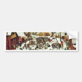 The Massacre Of The Innocents,  By Bruegel D. Ä. P Bumper Stickers