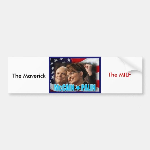 The Maverick and The MILF Bumper Stickers