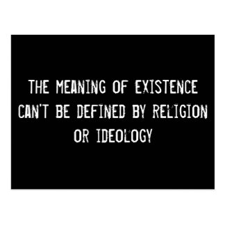 the meaning of existence can't be defined by relig postcard