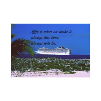 The meaning of life Inspirational quote Canvas Print