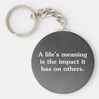 The meaning of life is helping others keychain