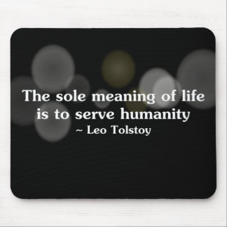 The meaning of life is to serve humanity (2) mouse pad