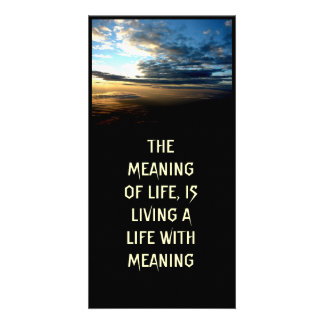 THE MEANING OF LIFE PHOTO CARD