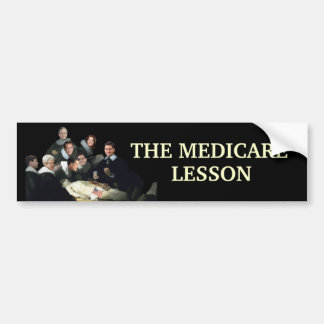 The Medicare Lesson Bumper Sticker