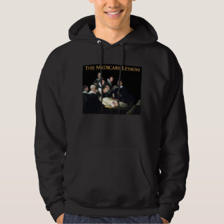 The Medicare Lesson Hoodie