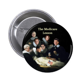 The Medicare Lesson Pinback Button