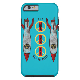 The Middle Way to Peace Tough iPhone 6 Case