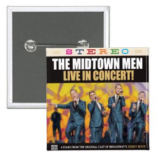 "THE MIDTOWN MEN - 2"" SQUARE BUTTON"