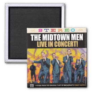 "THE MIDTOWN MEN - LIVE IN CONCERT 2"" SQUARE MAGNET"