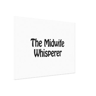 the midwife whisperer canvas print