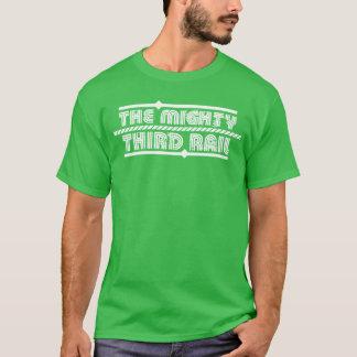 The Mighty Third Rail T-Shirt(Mens) T-Shirt