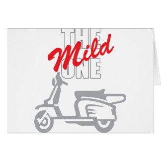 The Mild One Card