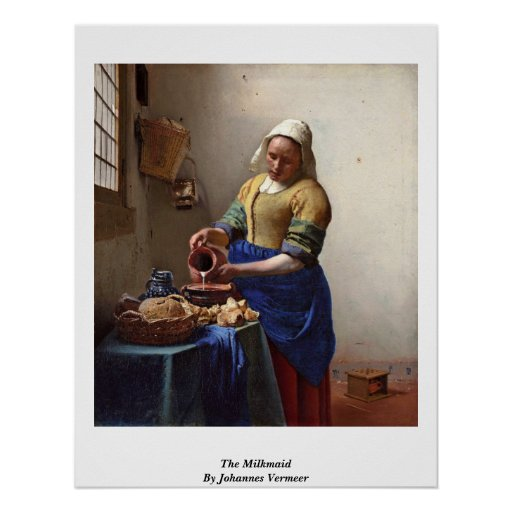 The Milkmaid. By Johannes Vermeer Posters