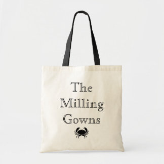The Milling Gowns tote Tote Bag