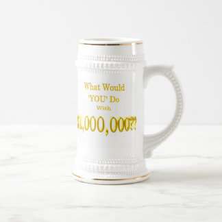 The Million Dollar Question Beer Stein