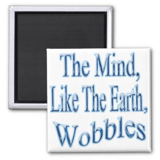 The Mind Wobblesblubent 2 Inch Square Magnet
