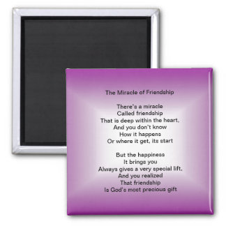 The Miracle of Friendship Poem magnet
