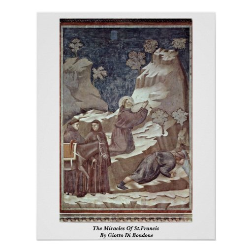 The Miracles Of St.Francis By Giotto Di Bondone Posters