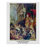 The Miracles Of St.Ignatius By Peter Paul Rubens Poster
