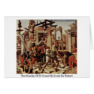 The Miracles Of St.Vincent By Ercole De 'Roberti Greeting Card