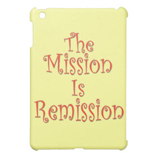 The Mission Is Remission 2 iPad Mini Cover
