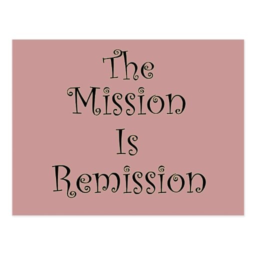 The Mission Is Remission Postcard