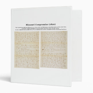 The Missouri Compromise (1820) 3 Ring Binders