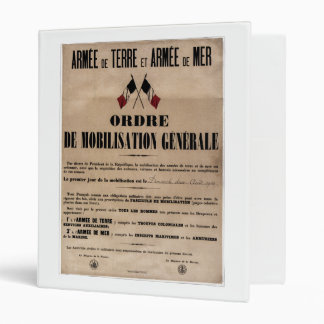 The Mobilization in France on August 1, 1914 3 Ring Binder
