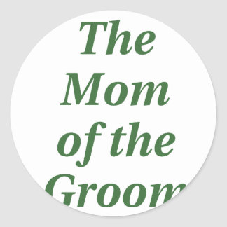 The Mom of the Groom Sticker