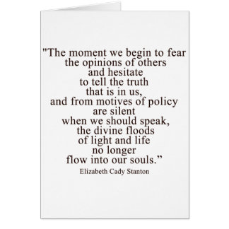 The moment we begin to fear the opinions of others card