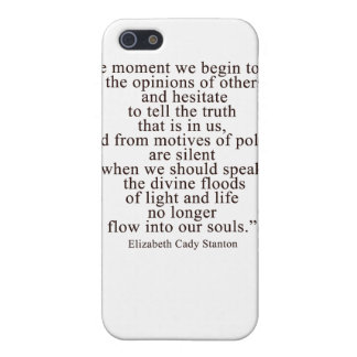 The moment we begin to fear the opinions of others covers for iPhone 5