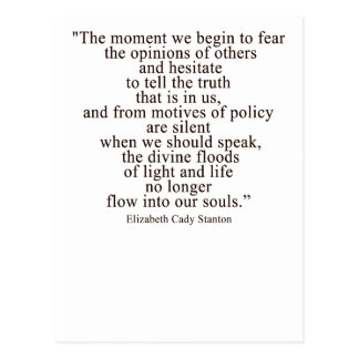 The moment we begin to fear the opinions of others postcard