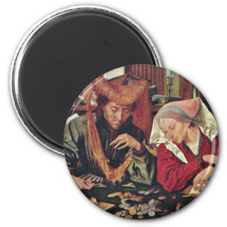 The Money Changer And His Wife By Reymerswaele Mar 2 Inch Round Magnet