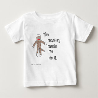 The Monkey Made Me Do It. T-shirt