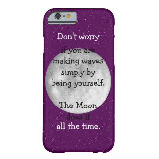 The moon does it all the time barely there iPhone 6 case
