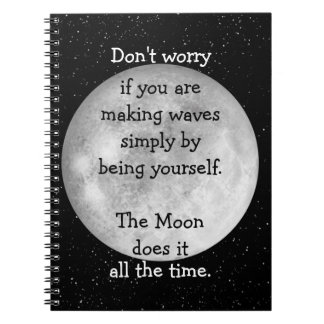 The moon does it all the time (black text) spiral notebook