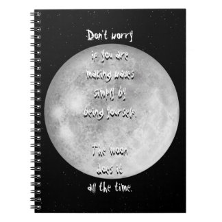 The moon does it all the time notebook