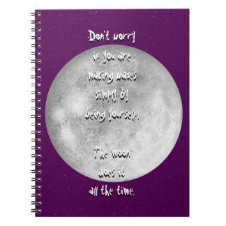 The moon does it all the time spiral notebook