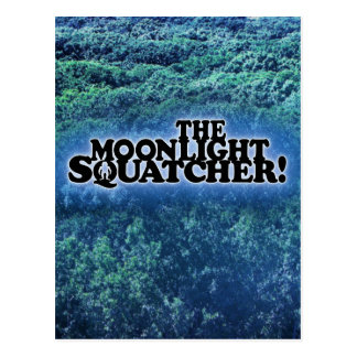 The Moonlight Squatcher - Multiple Products Postcard