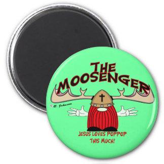 The Moosenger Magnet