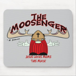 The Moosenger Mouse Pad